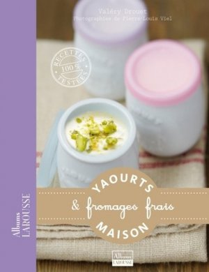 Yaourts & fromages frais - Larousse - 9782035859709 -