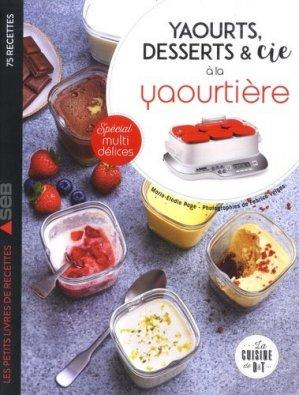 Yaourts, desserts & Cie à la yaourtière - dessain et tolra - 9782035970251 -