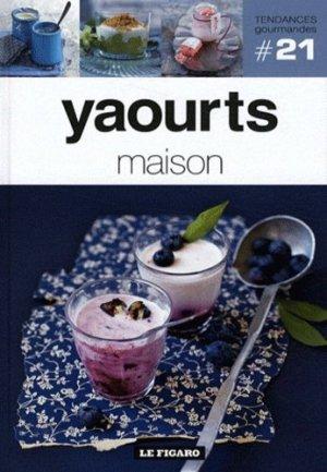 Yaourts maison - le figaro - 9782810503810 -