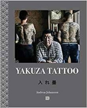 Yakuza Tattoo - Dokument Press - 9789188369215 -