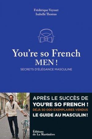 You're so French, Men ! Secrets d'élégance masculine - de la martiniere - 9782732457215 -