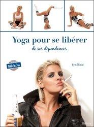 Yoga pour se libérer de ses dépendances-ellebore-9791023000696