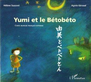Yumi et le Bétobéto - l'harmattan - 9782738484277 -