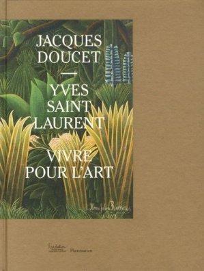 Yves Saint Laurent - Jacques Doucet - flammarion - 9782081364813 -