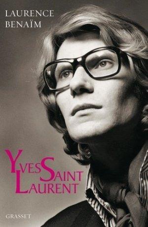 Yves Saint Laurent - grasset - 9782246817055 -