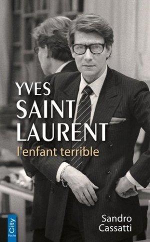 Yves Saint Laurent l'enfant terrible - city - 9782824612508 -