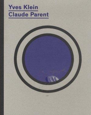 Yves Klein/Claude Parent - dilecta - 9791090490369 -