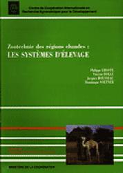 Zootechnie des régions chaudes : les systèmes d'élevage - cirad - 9782110873378 -