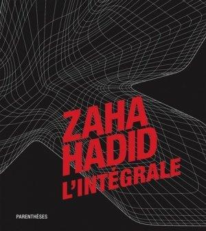 Zaha hadid, l'intégrale - parentheses - 9782863641941 -