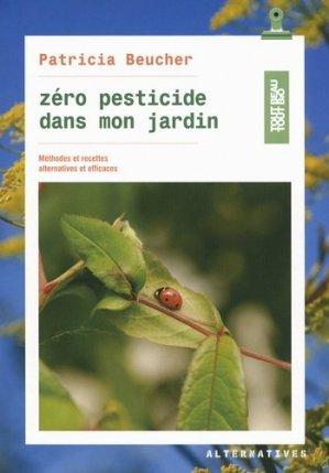 Zéro pesticide dans mon jardin - alternatives - 9782072528446 -