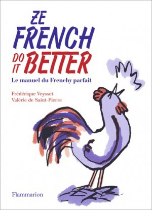 Ze french do it better - flammarion - 9782081427150 -