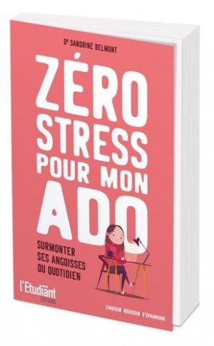 Zéro stress pour mon ado - de l'opportun - 9782360757725 -
