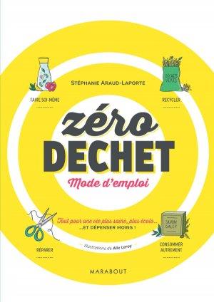 Zéro déchet : Mode d'emploi - marabout - 9782501120302 -