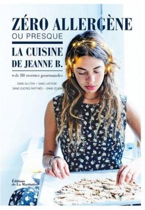 Zéro allergène ou presque, la cuisine de Jeanne B. - de la martiniere - 9782732478685 -
