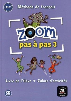Zoom pas à pas 3 A1.2 Méthode de français - Difusión Centro de Investigación y publicaciones de idiomas - 9788416273805 -