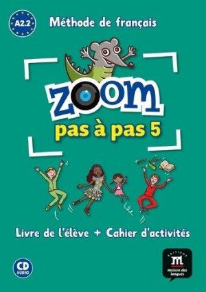 Zoom pas à pas 5 A2.2 Méthode de français - Difusión Centro de Investigación y publicaciones de idiomas - 9788416273829 -