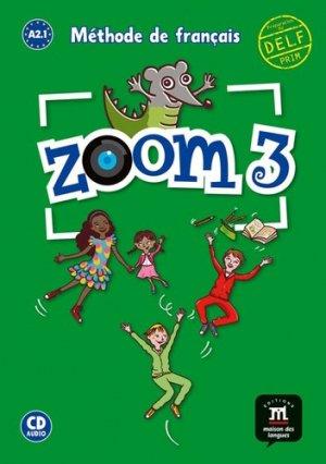 Zoom 3 - livre de l'eleve + cd - maison des langues - 9788416657995 -