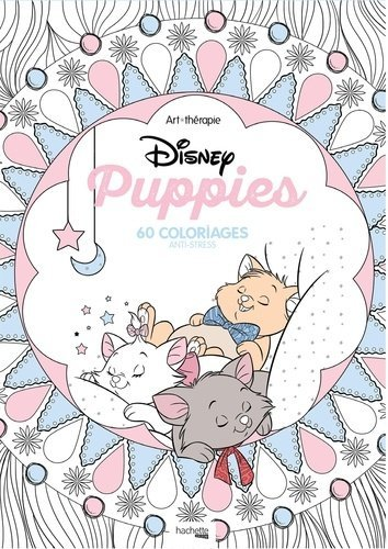 Disney Puppies 60 Coloriages Anti Stress 60 Coloriages Anti Stress