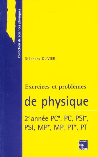 Exercices Et Problemes De Physique 2eme Annee Pc Pc Psi Psi Mp Mp Pt Pt
