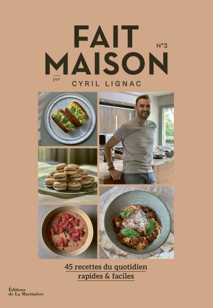 Fait Maison N 3 Cyril Lignac De La Martiniere 9782732497143