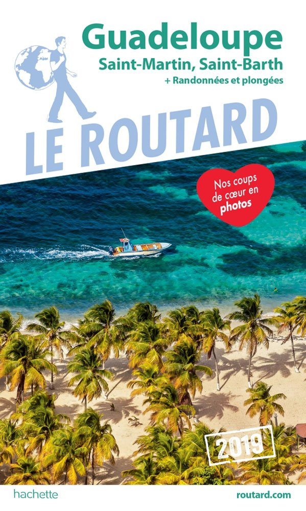 Guide du Routard Guadeloupe 2019 COLLECTIF Hachette