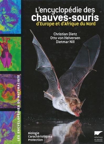 L Encyclopedie Des Chauves Souris D Europe Et D Afrique Du Nord