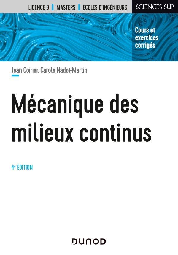 Mécanique des milieux continus - 4e éd Dunod - 9782100815494