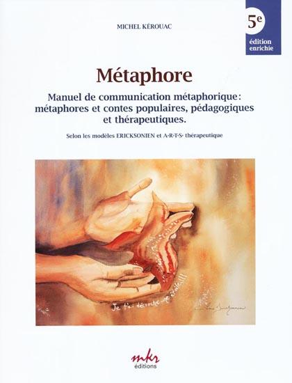 Métaphore Michel KÉROUAC Mkr - 9782980515729