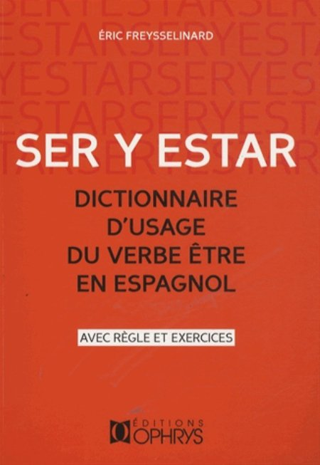 Ser Y Estar Le Verbe Etre En Espagnol Avec Regles Et Exercices
