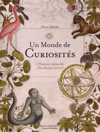 Un Monde De Curiosites L Histoire Naturelle D Elie Richard 1700
