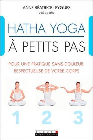 le yoga petits pas pour une pratique bienveillante respectueuse de votre corps anne. Black Bedroom Furniture Sets. Home Design Ideas