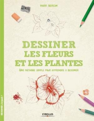 Dessiner Les Fleurs Et Les Plantes Une Méthose Simple Pour Apprendre à Dessiner