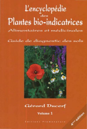 l 39 encyclop die des plantes bio indicatrices alimentaires et m dicinales volume 1 g rard ducerf. Black Bedroom Furniture Sets. Home Design Ideas