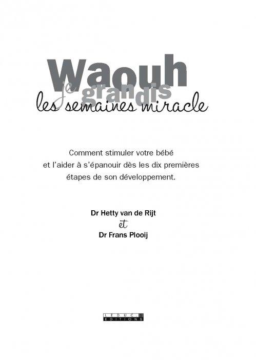waouh je grandis : les semaines miracles: hetty van de rijet