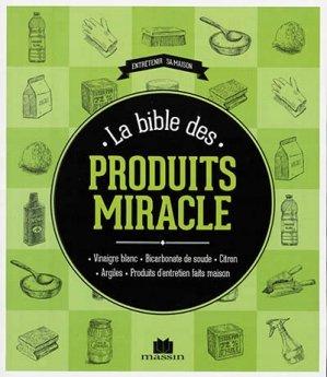 la bible des produits miracle: sylvie fabre, isabelle louet