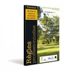 Collection compl te des r gles professionnelles du paysage for Horticulture et paysage