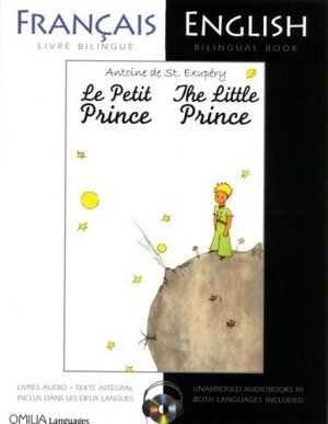 Le Petit Prince Francais Anglais Livre Bilingue Et Livre Audio The Little Prince French English Bilingual Book And Audiobook