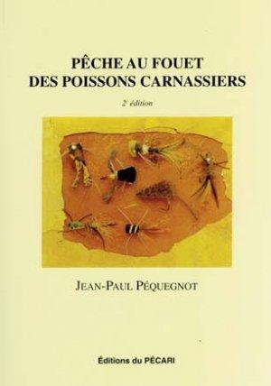 P che au fouet des poissons carnassiers jean paul pequegnot 9782912848468 du pecari p che en - Peche du poisson chat au coup ...