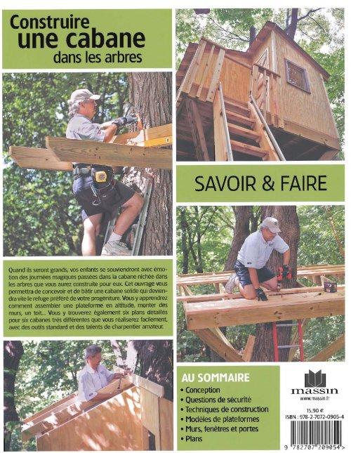 construire une cabane dans les arbres philip schmidt 9782707209054 massin savoir et faire. Black Bedroom Furniture Sets. Home Design Ideas