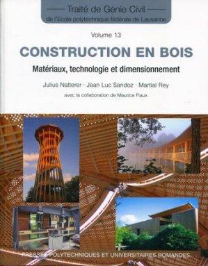 construction en bois mat riaux technologie et