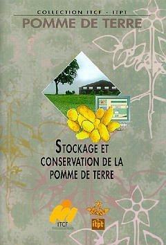 Stockage et conservation de la pomme de terre michel martin jean michel gravoueille - Conservation pommes de terre cuites ...