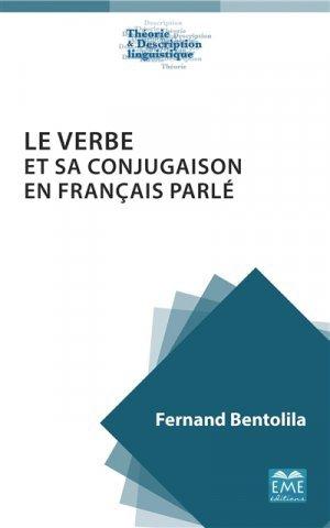 Le Verbe Et Sa Conjugaison En Francais Parle Eme 9782806636836