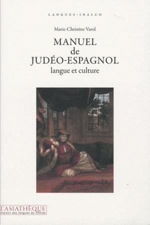 Manuel De Judeo Espagnol Langue Et Culture 3e Ed Livre Et 1 Cd